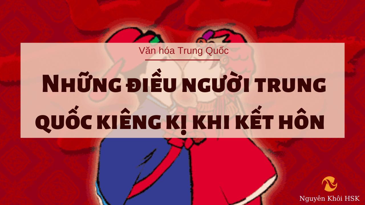 Những điều người Trung Quốc kiêng kị khi kết hôn